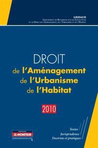 Droit de l'aménagement, de l'urbanisme et de l'habitat