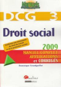 Droit social : DCG 3 : manuel complet, applications et corrigés