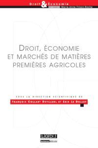 Droit, économie et marchés de matières premières agricoles