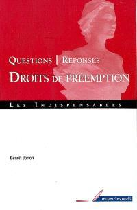 Droits de préemption : questions-réponses