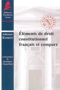 Eléments de droit constitutionnel français et comparé