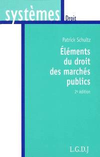 Eléments du droit des marchés publics