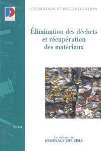 Elimination des déchets et récupération des matériaux