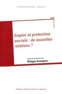 Emploi et protection sociale : de nouvelles relations ?