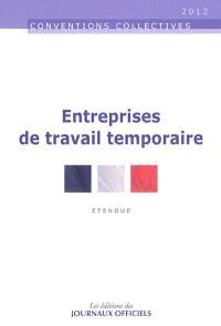 Entreprises de travail temporaire : personnel intérimaire, personnel permanent : étendue
