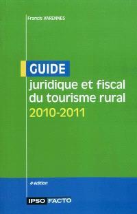 Guide juridique et fiscal du tourisme rural : 2010-2011