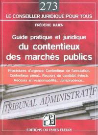 Guide pratique et juridique du contentieux des marchés publics
