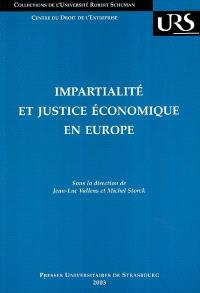 Impartialité et justice économique en Europe : actes du colloque du 14 juin 2002
