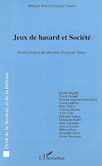 Jeux de hasard et société : actes du colloque pluridisciplinaire organisé à l'Université de Reims-Champagne-Ardenne