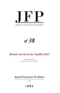 JFP Journal français de psychiatrie. n° 38, Retour sur la loi du 5 juillet 2011