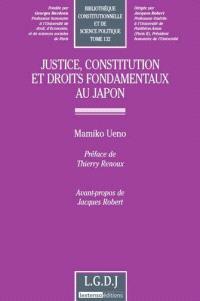 Justice, constitution et droits fondamentaux au Japon