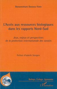 L'accès aux ressources biologiques dans les rapports Nord-Sud : jeux, enjeux et perspectives de la protection internationale des savoirs autochtones