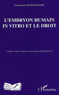 L'embryon humain in vitro et le droit