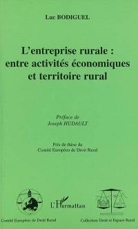 L'entreprise rurale : entre activités économiques et territoire rural