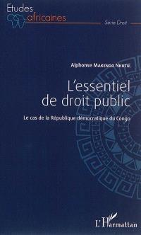 L'essentiel de droit public : le cas de la République démocratique du Congo