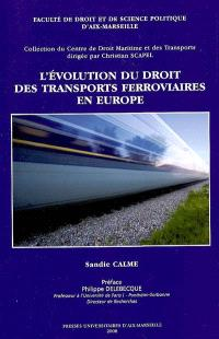 L'évolution du droit des transports ferroviaires en Europe