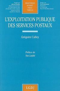 L'exploitation publique des services postaux