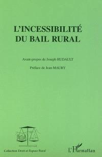 L'incessibilité du bail rural
