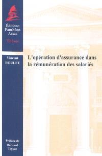 L'opération d'assurance dans la rémunération des salariés