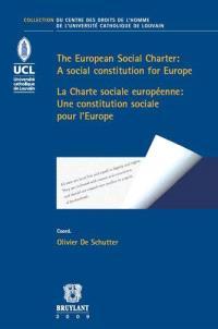 La Charte sociale européenne : une constitution sociale pour l'Europe = The European social charter : a social constitution for Europe