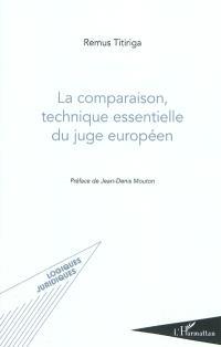 La comparaison, technique essentielle du juge européen