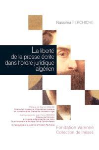 La liberté de la presse écrite dans l'ordre juridique algérien
