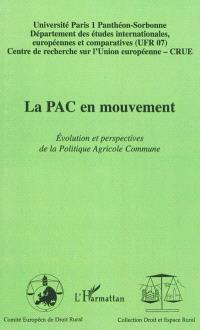 La PAC en mouvement : évolution et perspectives de la politique agricole commune
