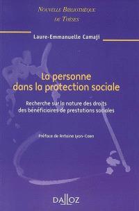 La personne dans la protection sociale : recherche sur la nature des droits des bénéficiaires de prestations sociales : 2008