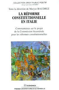 La réforme constitutionnelle en Italie : commentaire sur le projet de la Commission bicamérale pour les réformes constitutionnelles