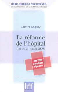 La réforme de l'hôpital : loi du 21 juillet 2009