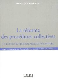 La réforme des procédures collectives : la loi de sauvegarde article par article