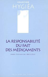 La responsabilité du fait des médicaments : l'industrie pharmaceutique face à la loi du 19 mai 1998
