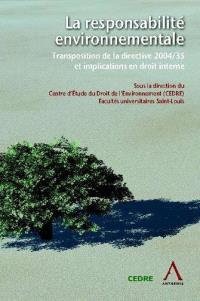 La responsabilité environnementale : transposition de la directive 2004-35 et implications en droit interne