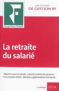 La retraite du salarié : 2014