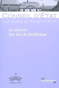 La révision des lois de bioéthique : étude adoptée par l'assemblée générale plénière le 9 avril 2009