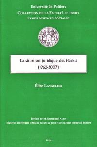 La situation juridique des harkis : 1962-2007