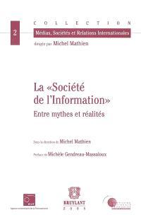 La société de l'information : entre mythes et réalités
