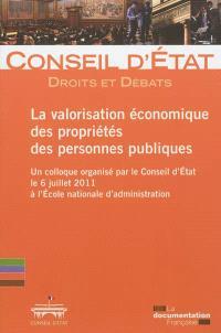 La valorisation économique des propriétés des personnes publiques