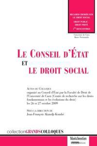 Le Conseil d'Etat et le droit social : actes du colloque
