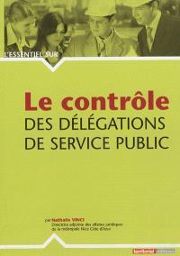 Le contrôle des délégations de service public