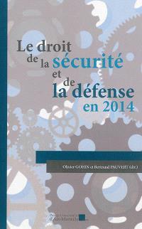 Le droit de la sécurité et de la défense en 2014