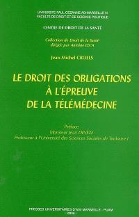 Le droit des obligations à l'épreuve de la télémédecine