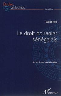 Le droit douanier sénégalais