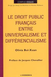 Le droit public français entre universalisme et différencialisme