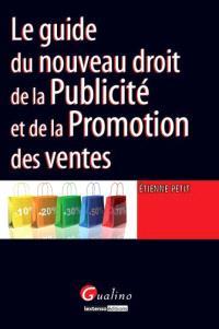 Le guide du nouveau droit de la publicité et de la promotion des ventes