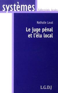 Le juge pénal et l'élu local