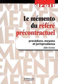 Le mémento du référé précontractuel : procédure, moyens et jurisprudence