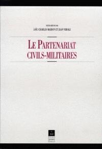 Le partenariat civils-militaires