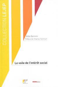 Le voile de l'intérêt social