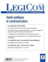Légicom. n° 38, Santé publique et communication